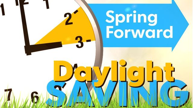 Remember to 'Spring Forward' 1 hour This Weekend as Daylight Saving Time Starts